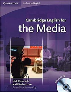 Cambridge English for the Media Student's Book (With Audio CD)