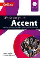 Work on your Accent