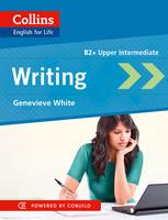 Collins English for Life: Skills - Writing: B2+ Upper Intermediate